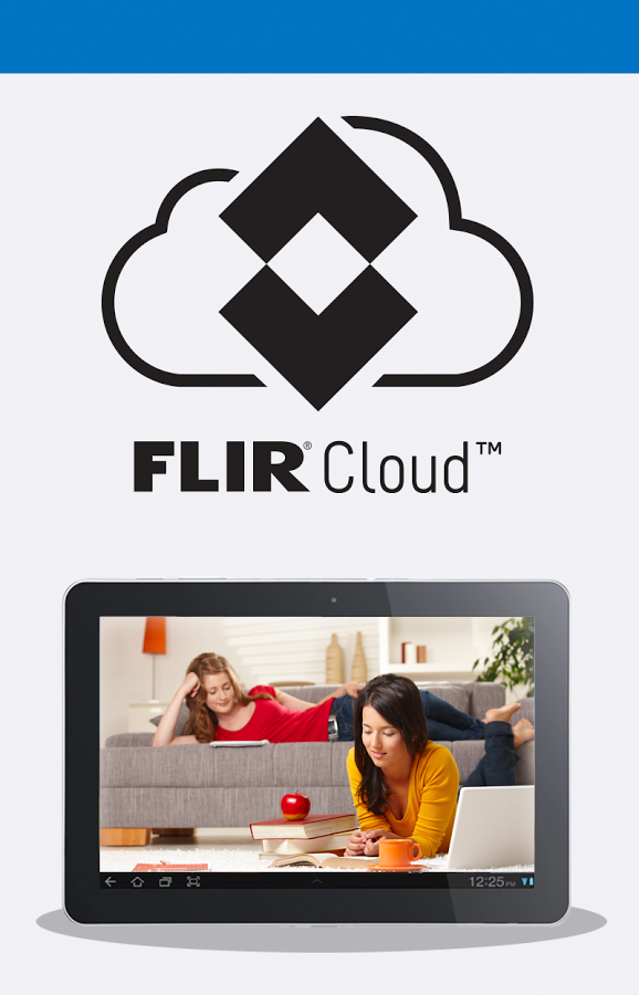 Flir Cloud For Android Updated Lorex